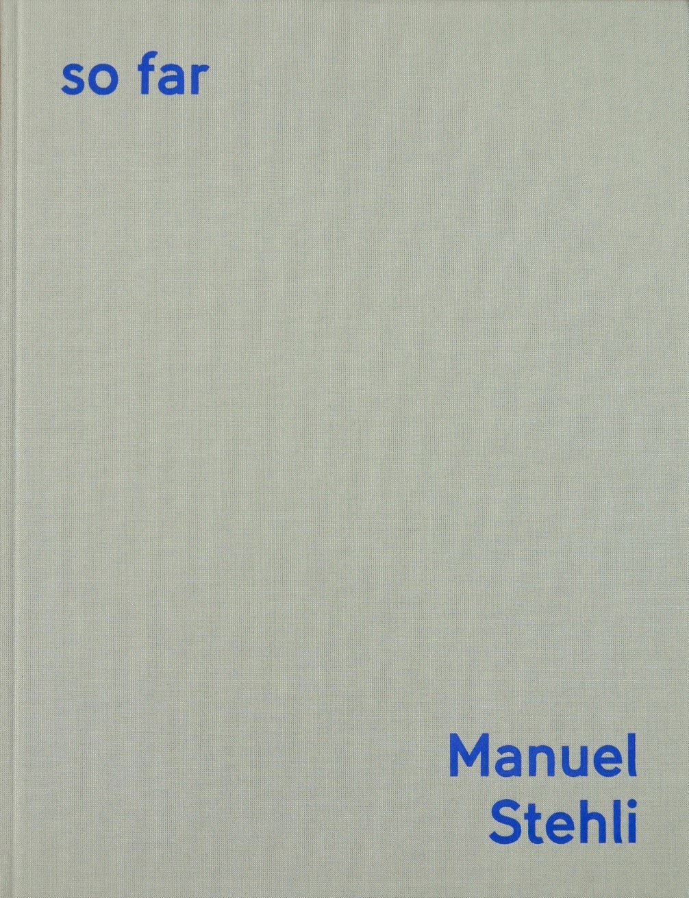 Manuel Stehli: So Far