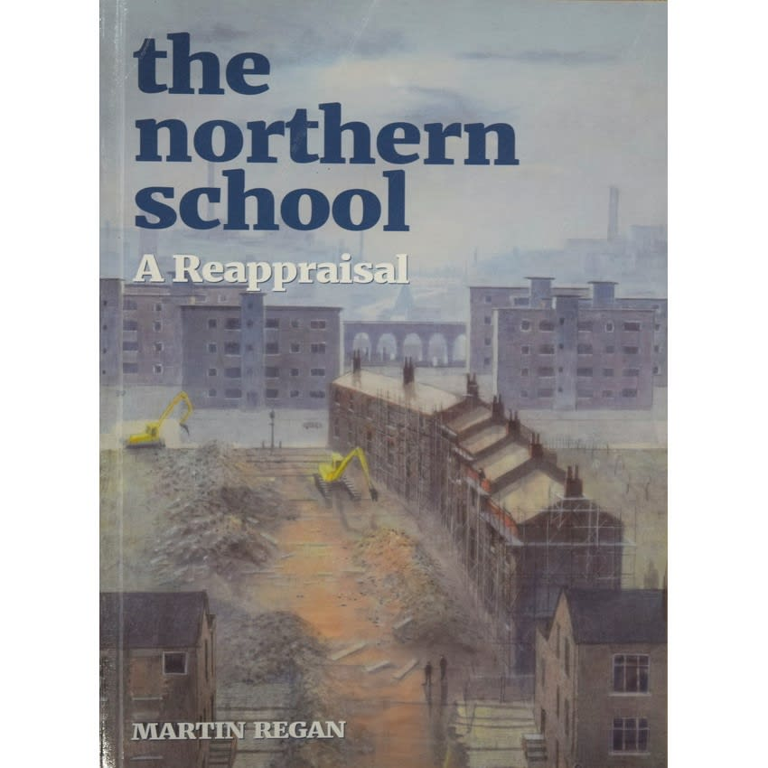 The Northern School: A Reappraisal