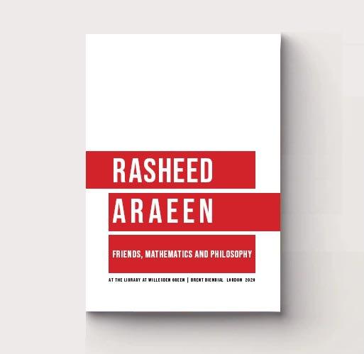 Rasheed Araeen: Friends, Mathematics and Philosophy