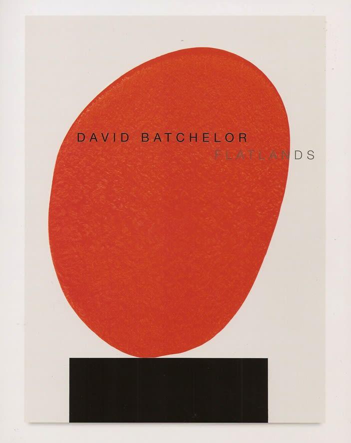 David Batchelor: Flatlands