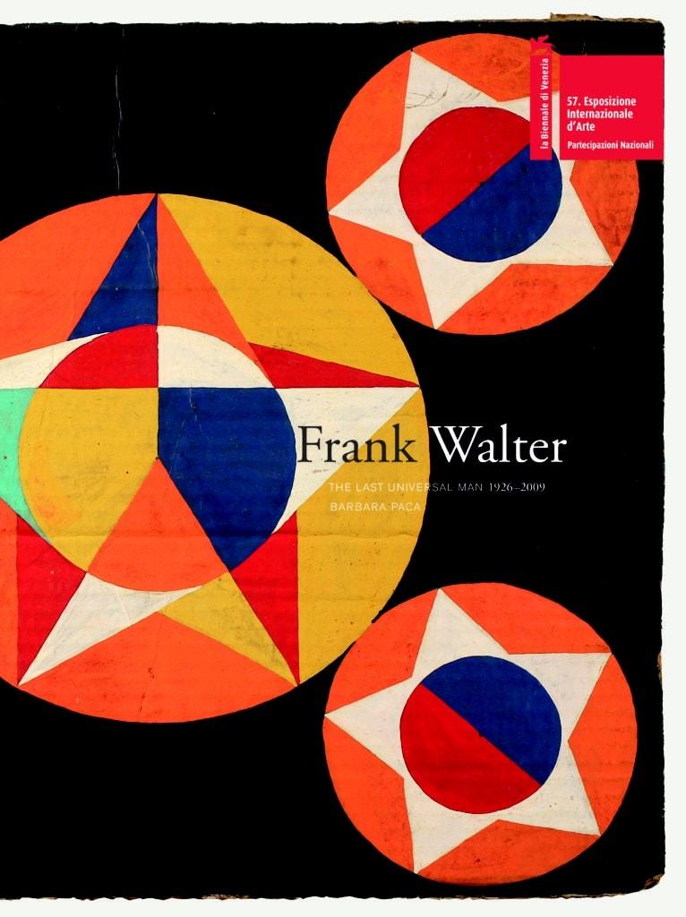 Frank Walter: The Last Universal Man, 1926-2009