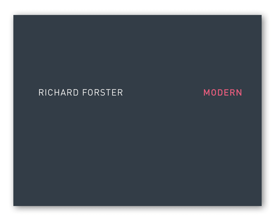 Richard Forster: Modern