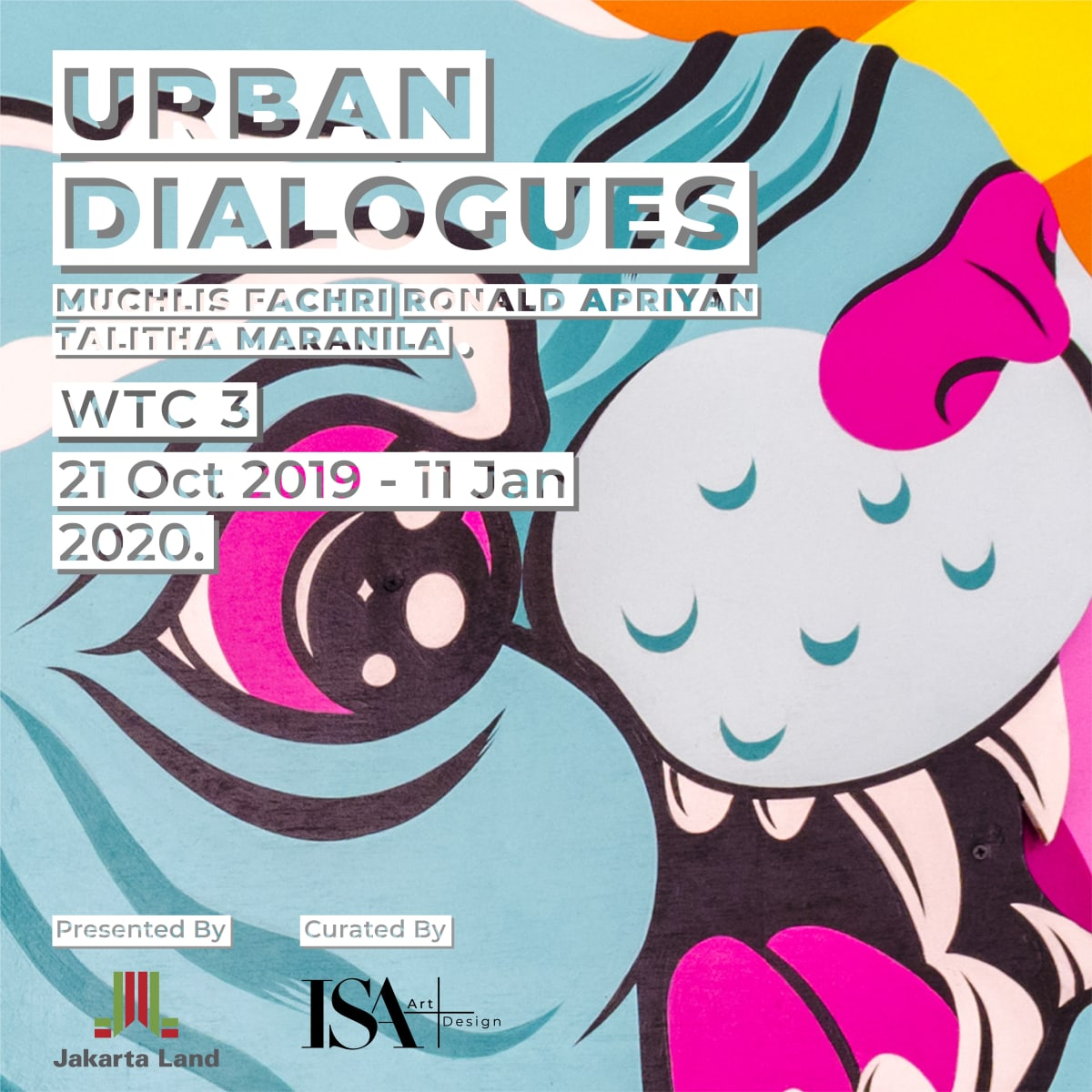 Urban Dialogues, Muchlis Fachri (Muklay), Ronald Apriyan, Talitha Maranila