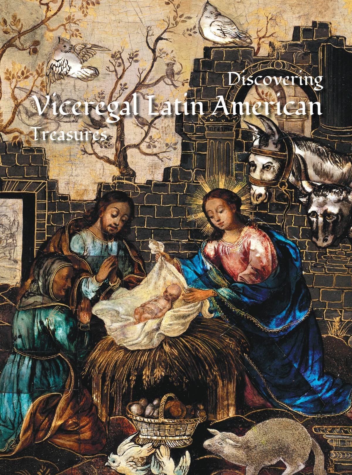 Discovering Viceregal Latin American Treasures