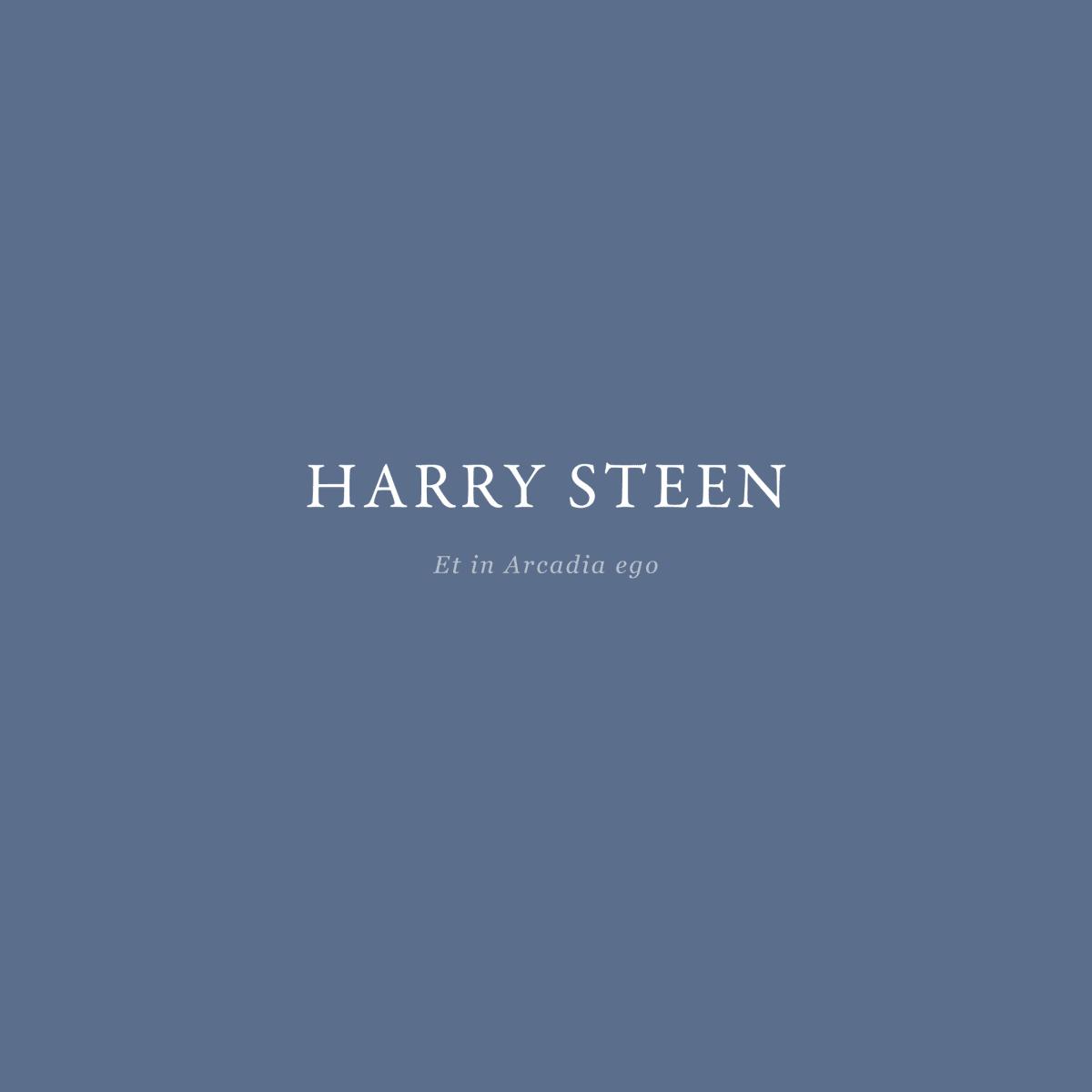 Harry Steen: Et in Arcadia ego