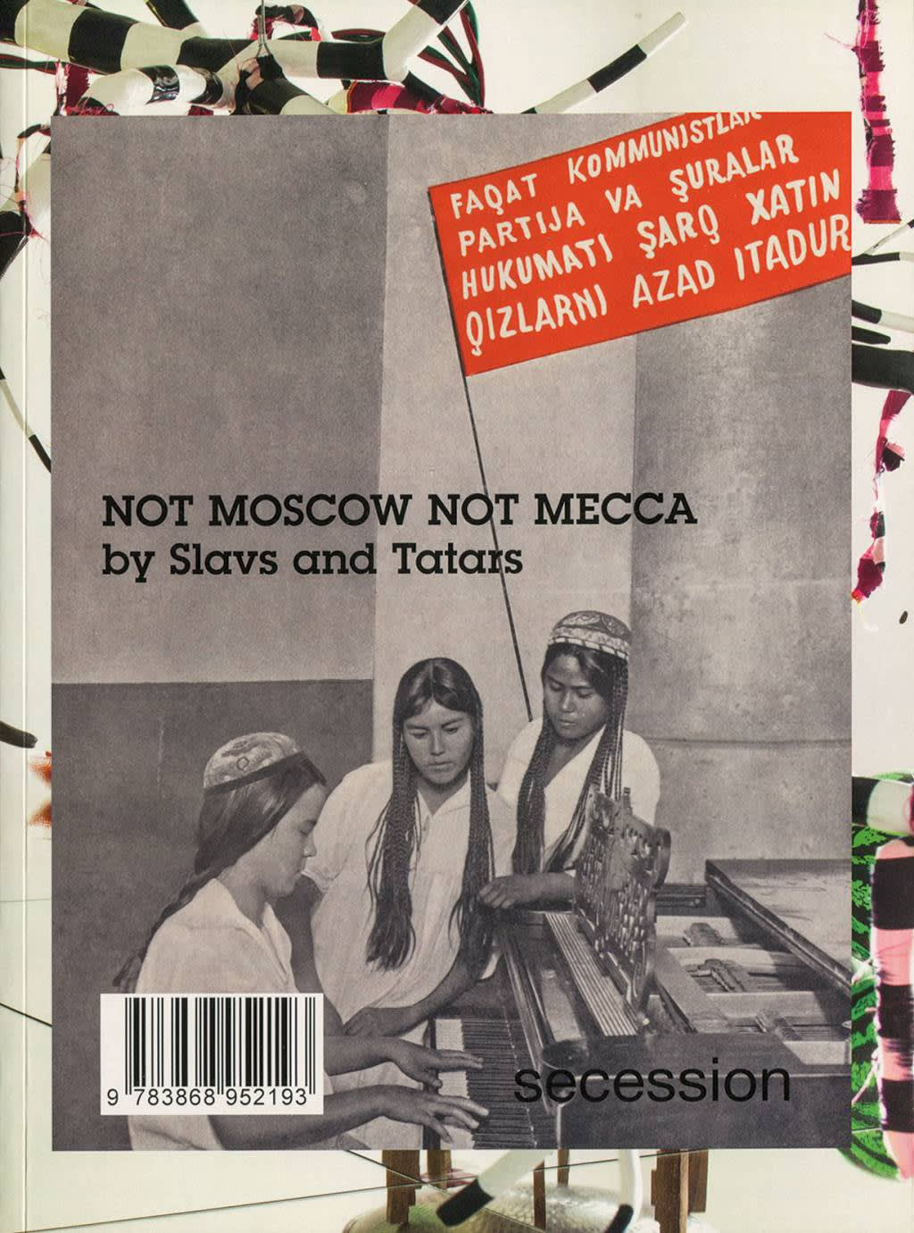 Not Moscow, Not Mecca
