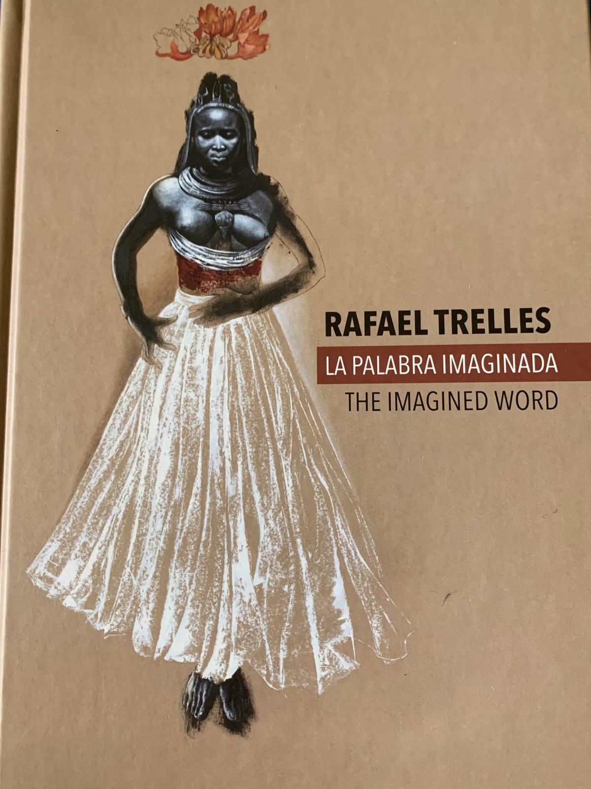 Rafael Trelles, The Imagined Word