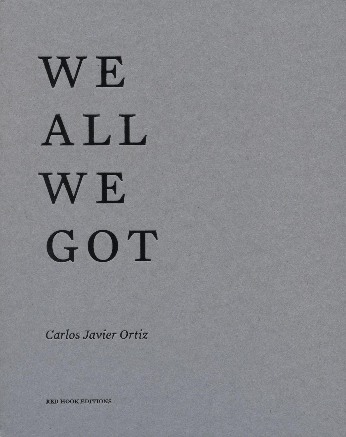 We All We Got