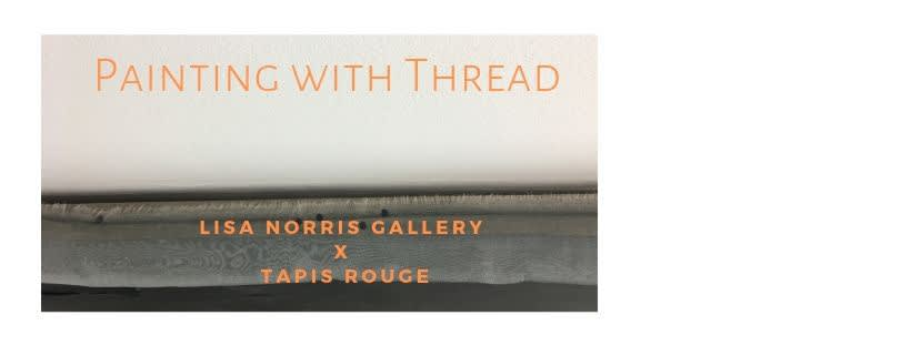 Lisa Norris Gallery X Tapis Rouge
