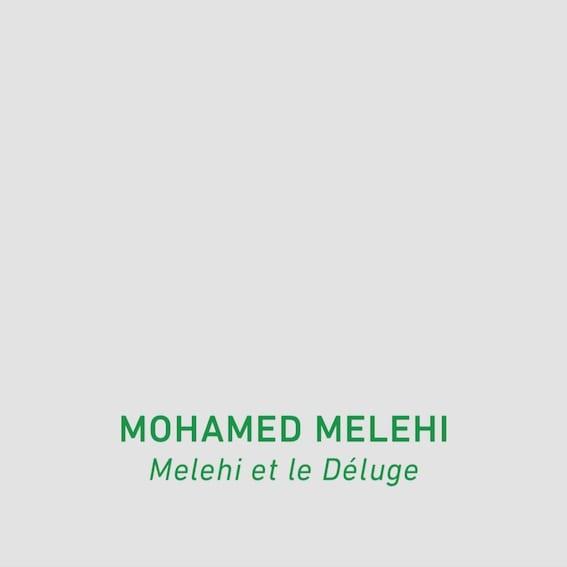 Melehi et le Déluge
