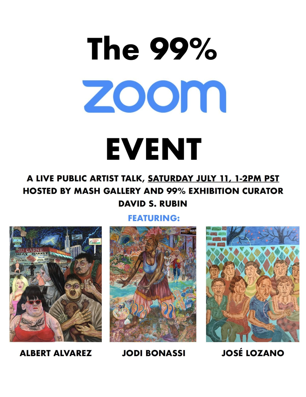 The 99% Zoom Event, Join us online for the Artists' Interview