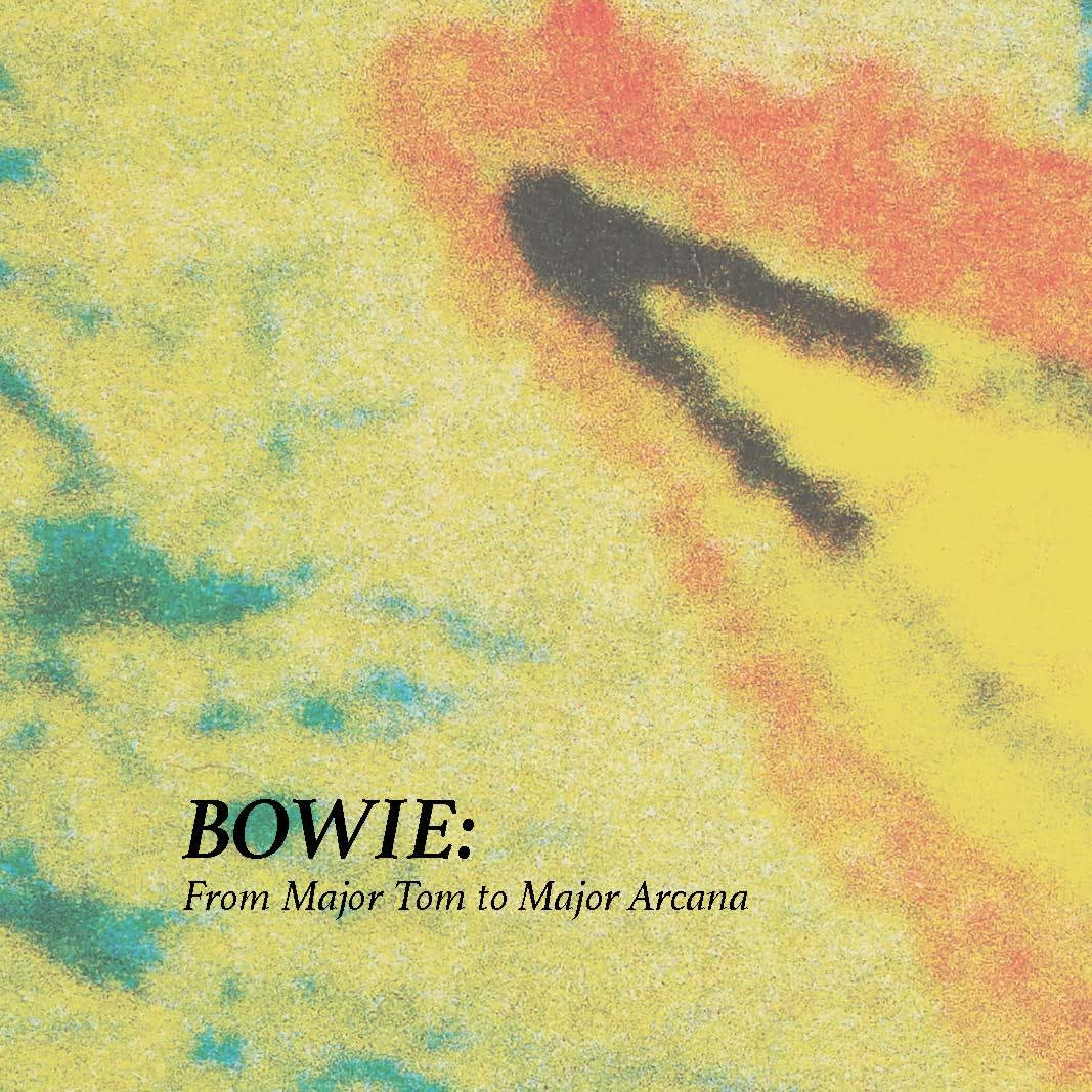 BOWIE: From Major Tom to Major Arcana