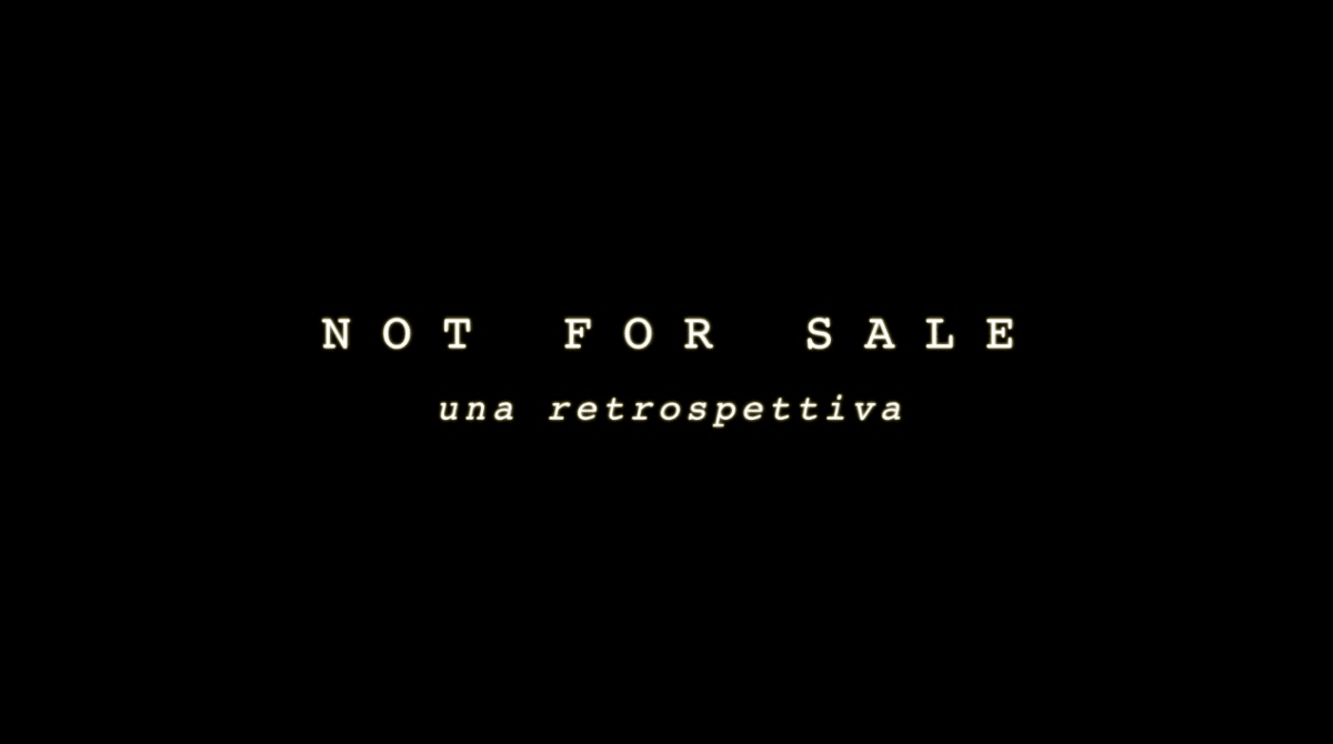 Not for Sale: a Retrospective