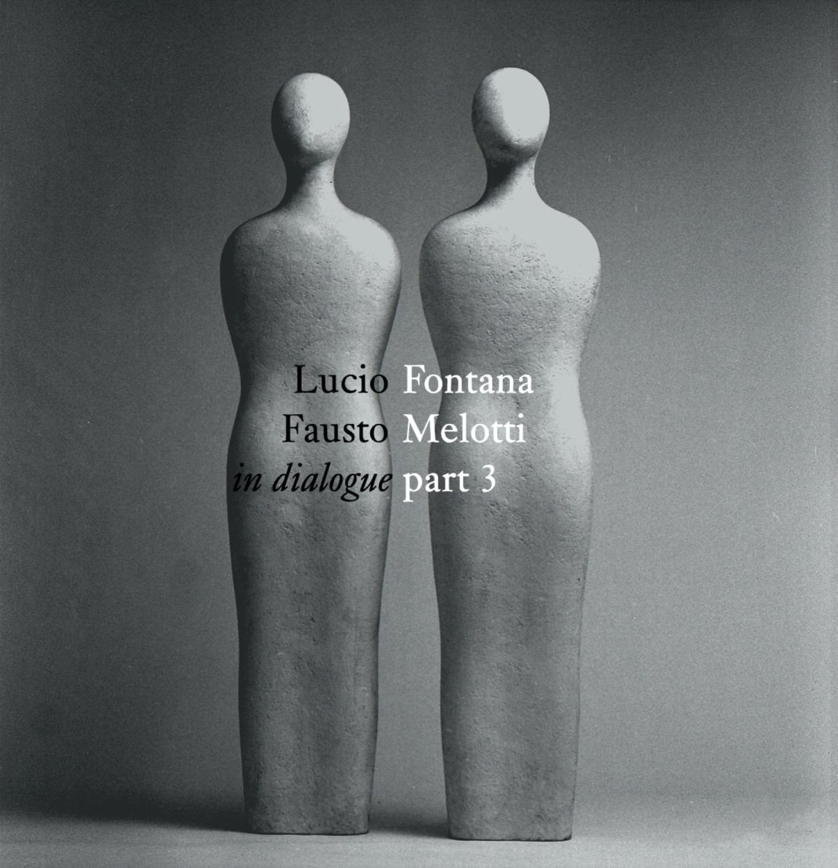 Focus on Art: Lucio Fontana and Fausto Melotti | In dialogue | Part 3