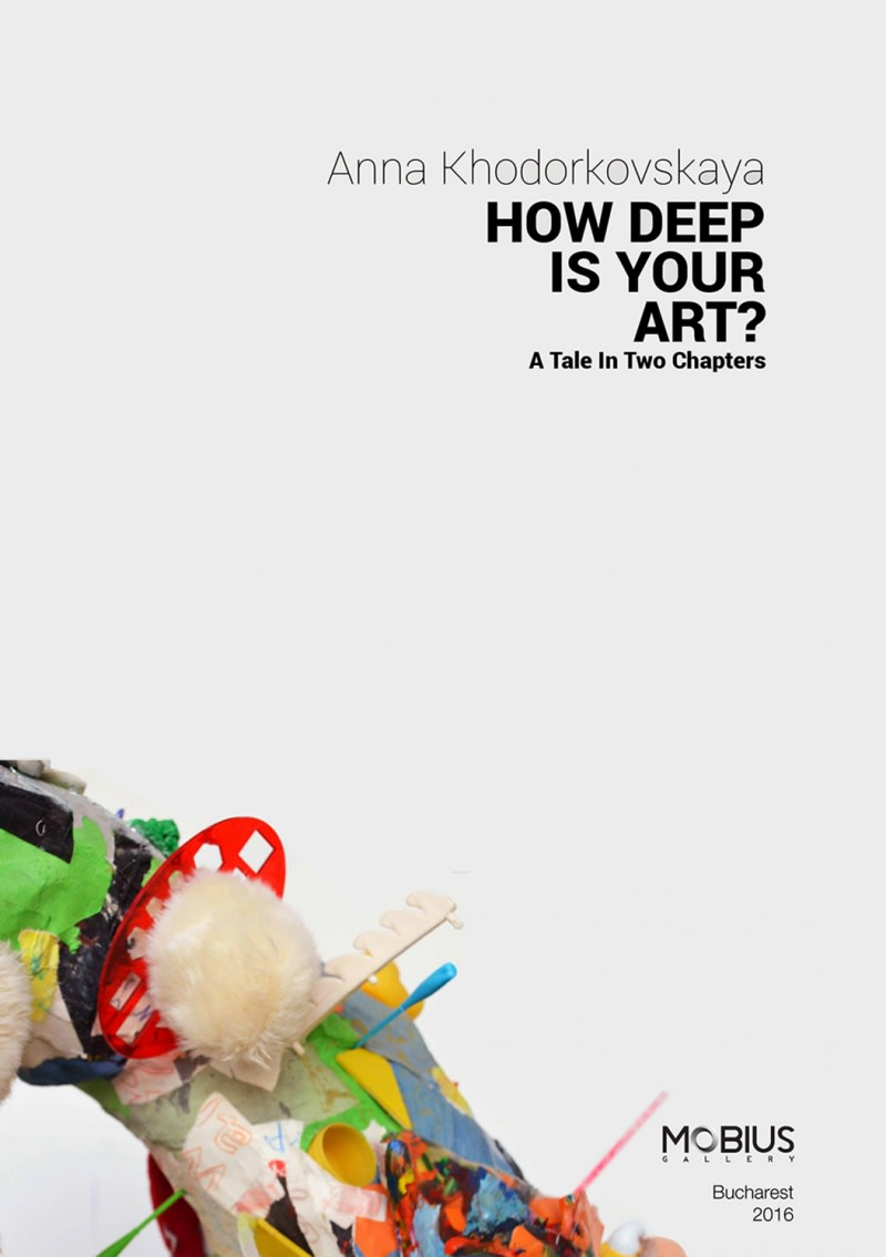 Anna Khodorkovskaya - How Deep Is Your Art?