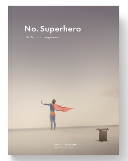 NO SUPERHERO A NEW BOOK BY OLE MARIUS JOERGENSEN