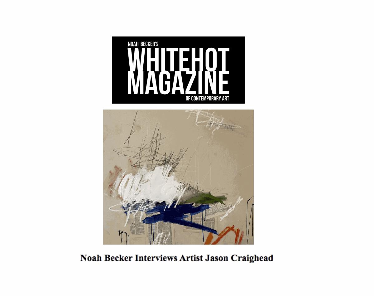 Noah Becker Interviews Artist Jason Craighead