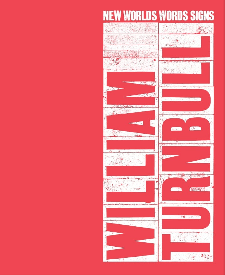 William Turnbull: New Worlds, Words, Signs