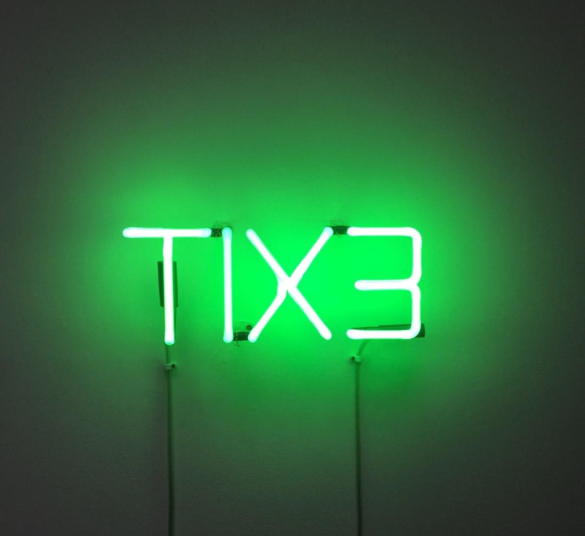Cerith Wyn Evans TIX3, 1994 Neon. Edition of 10. AP 1 of 2 12.7 x 33 cm 10 plus 2 AP's