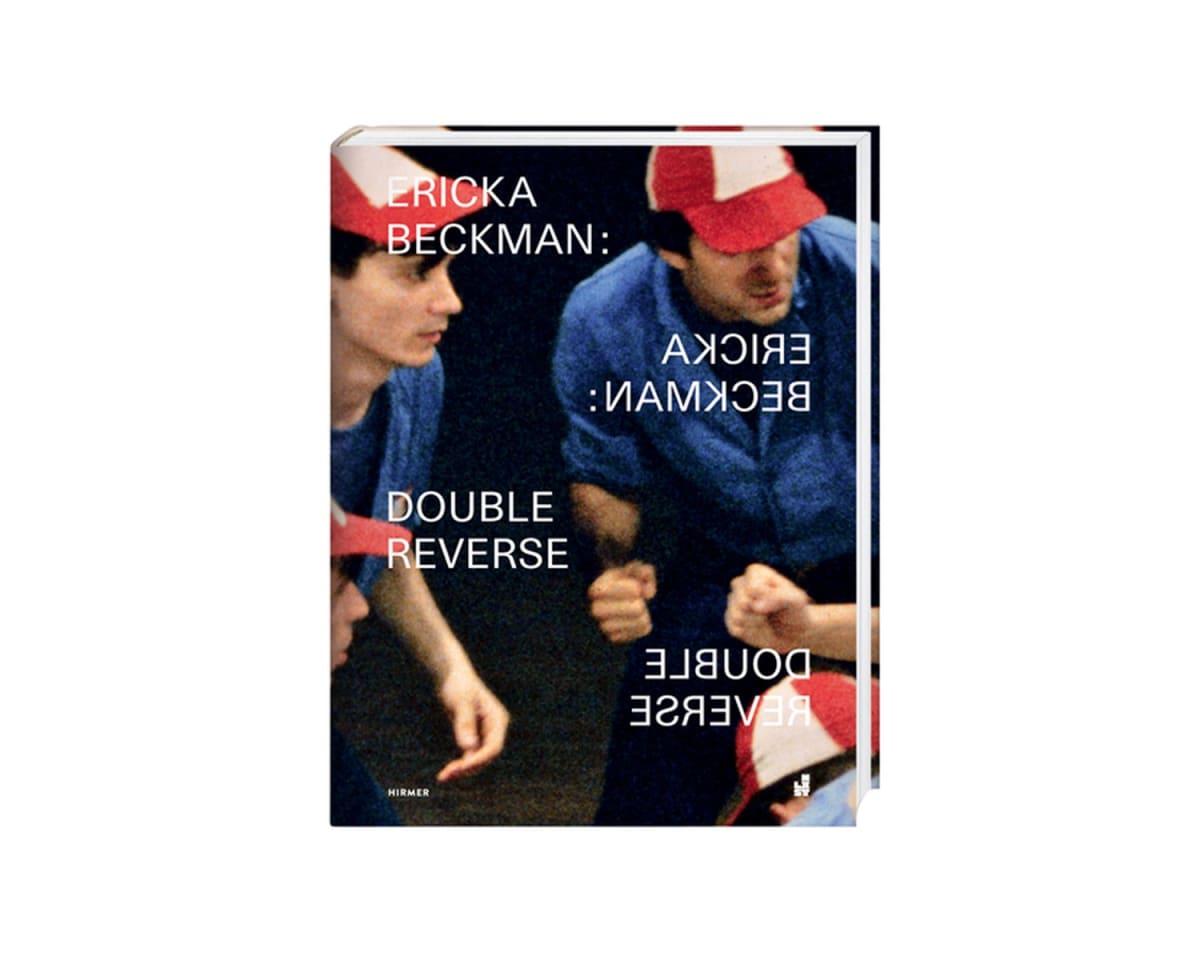 Ericka Beckman: Double Reverse