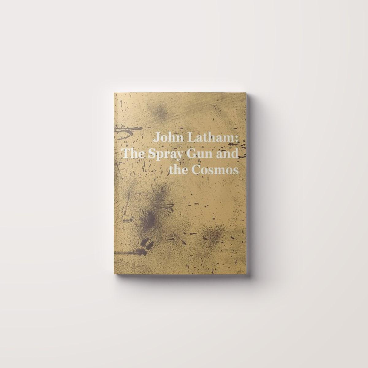 John Latham: The Spray Gun and the Cosmos
