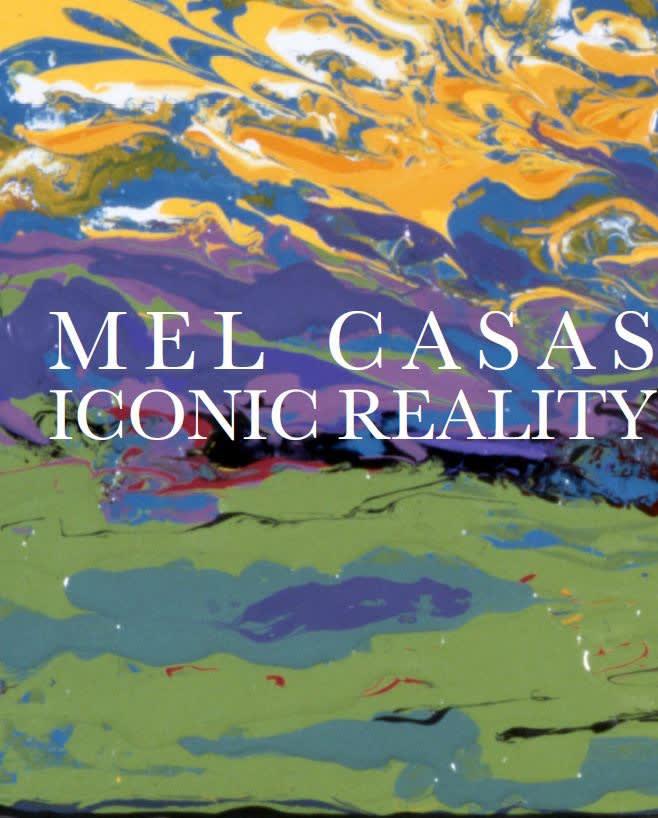 Mel Casas: Iconic Reality