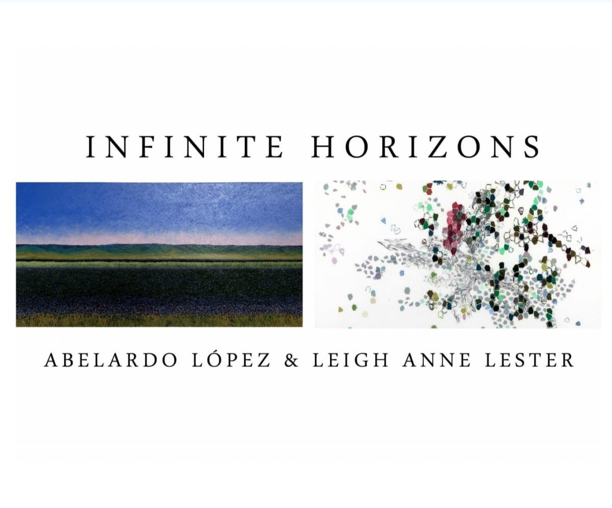 Infinite Horizons: Abelardo López and Leigh Anne Lester