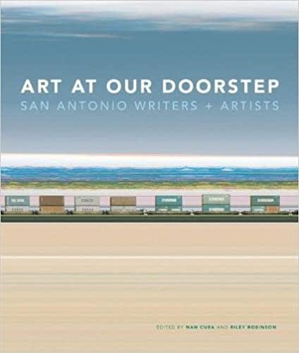 Art at Our Doorstep: San Antonio Writers and Artists