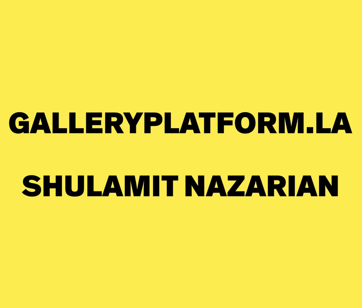 Shulamit Nazarian on Gallery Platform Los Angeles