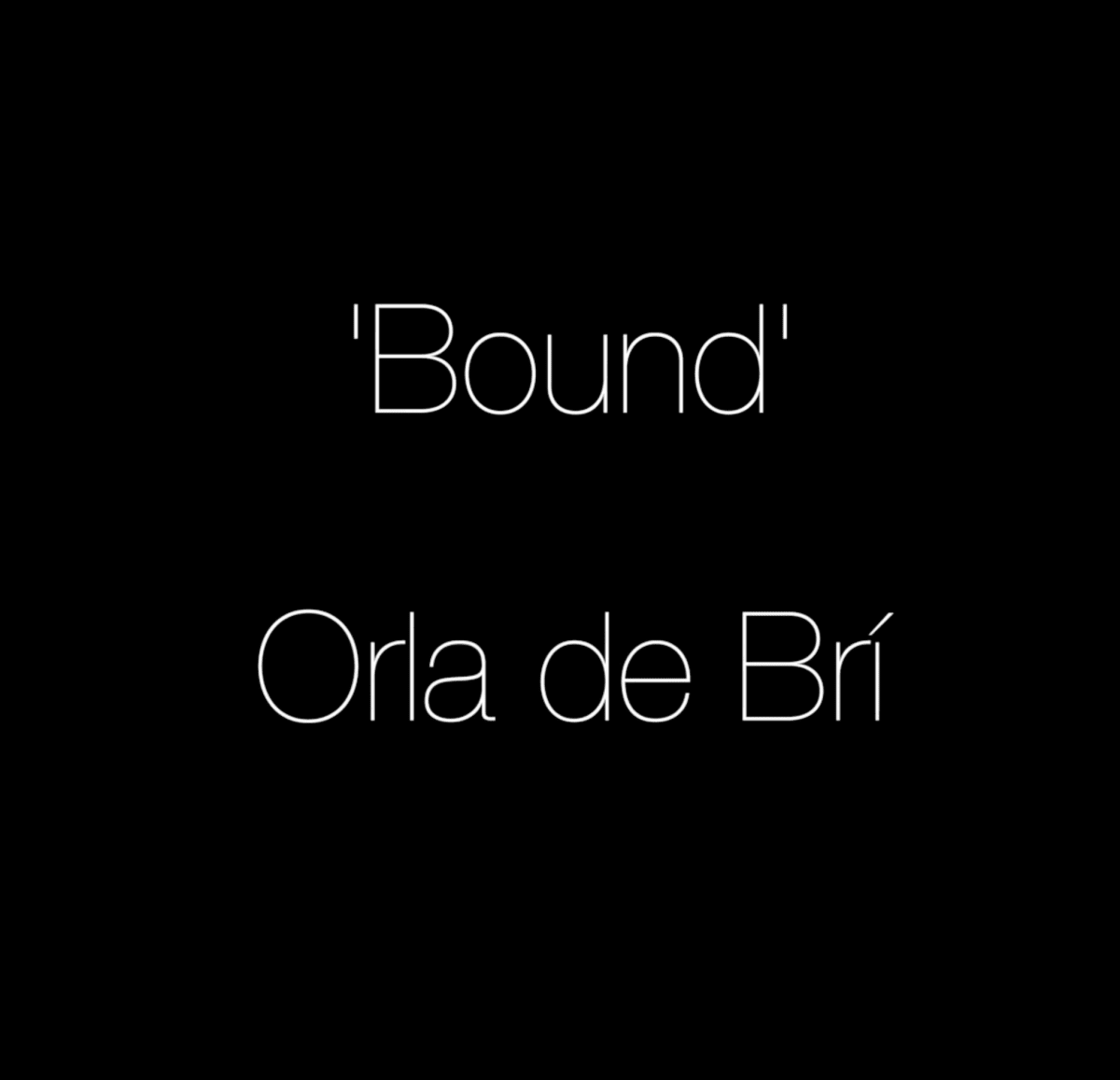 VIDEO: Orla de Bri