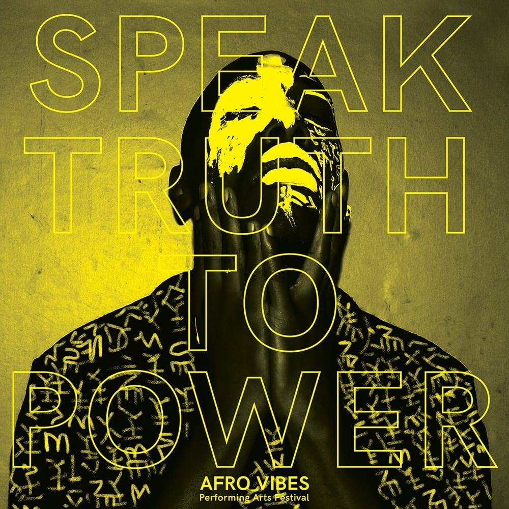 'Speak Truth To Power' Exhibition at Afrovibes Performing Arts Festival