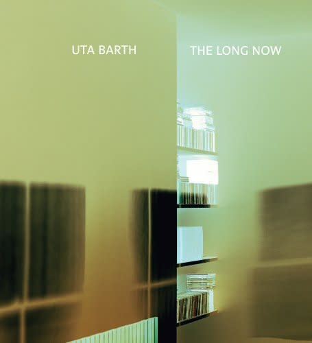 Book cover for Uta Barth: The Long Now