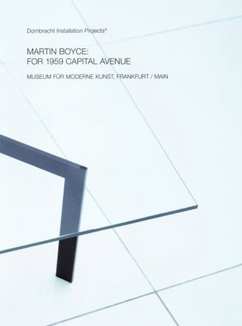 "Exhibition catalogue cover for Martin Boyce exhibition at Museum für Moderne Kunst. Close up image of a corner of a glass tabletop and bright tile floor. Black cover text: ""Dombracht Installation Projects, Martin Boyce: For 1959 Capital Avenue, Museum für"