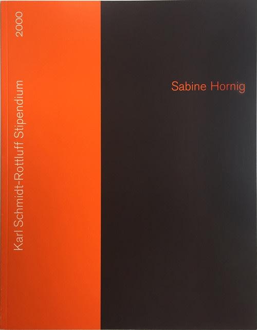 Exhibition catalogue cover. Thick red stripe and spine left of black background. Text: Sabine Hornig, Karl Schmidt-Rottluf Sptipendium, 2000