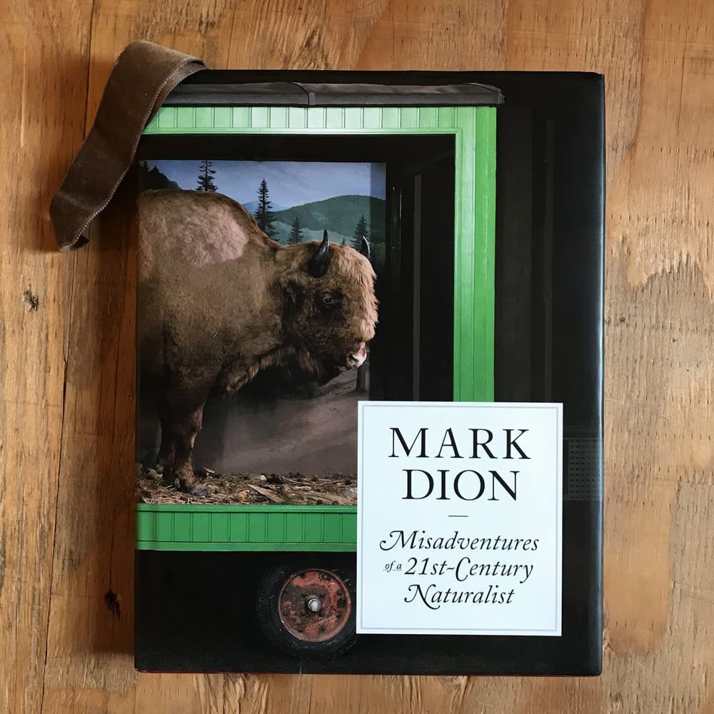 cover of Mark Dion Adventures of 21st Century Naturalist book