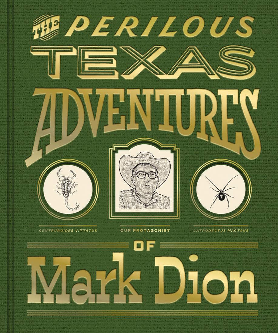 book cover of the Perilous Texas Adventures of Mark Dion