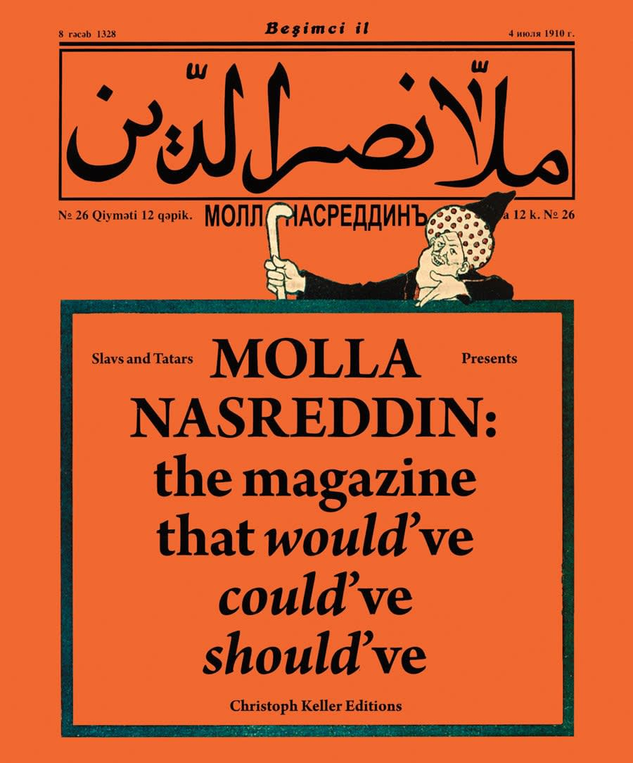 Book cover for Molla Nasreddin: the magazine that would've could've should've