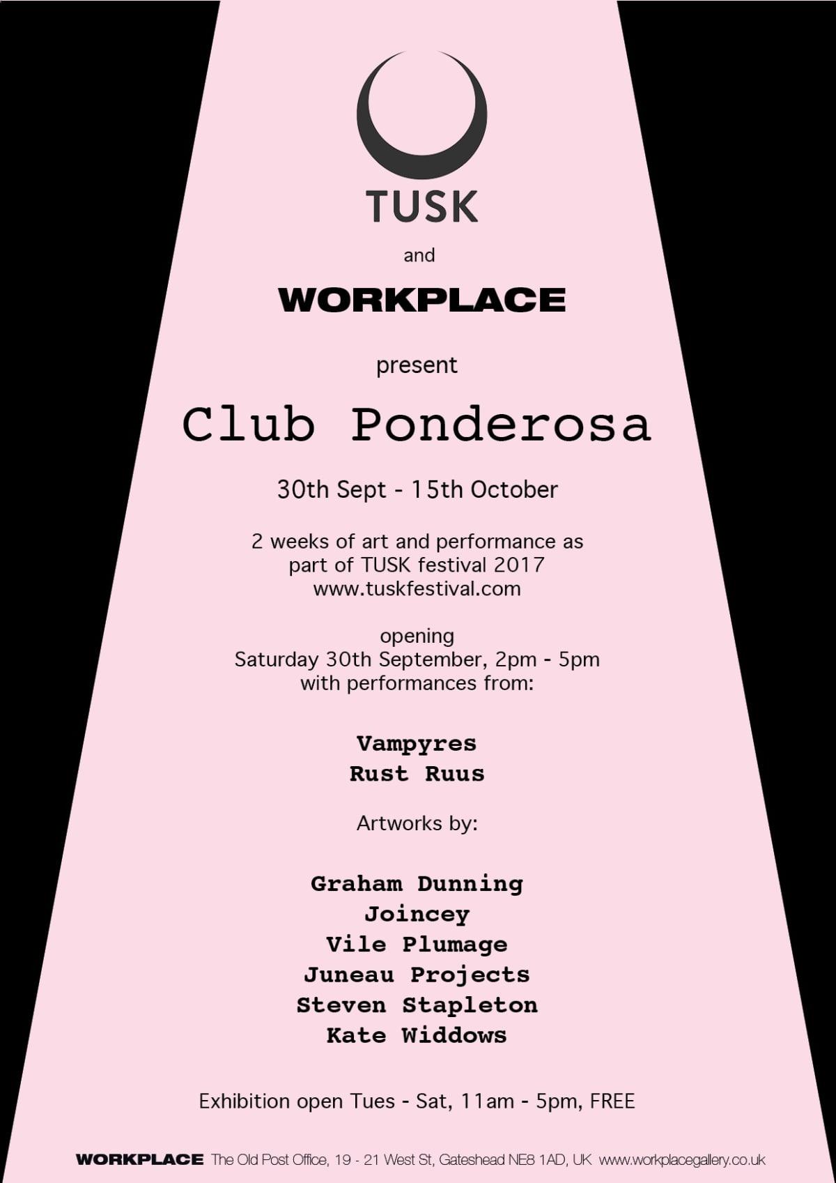TUSK and WORKPLACE present CLUB PONDEROSA