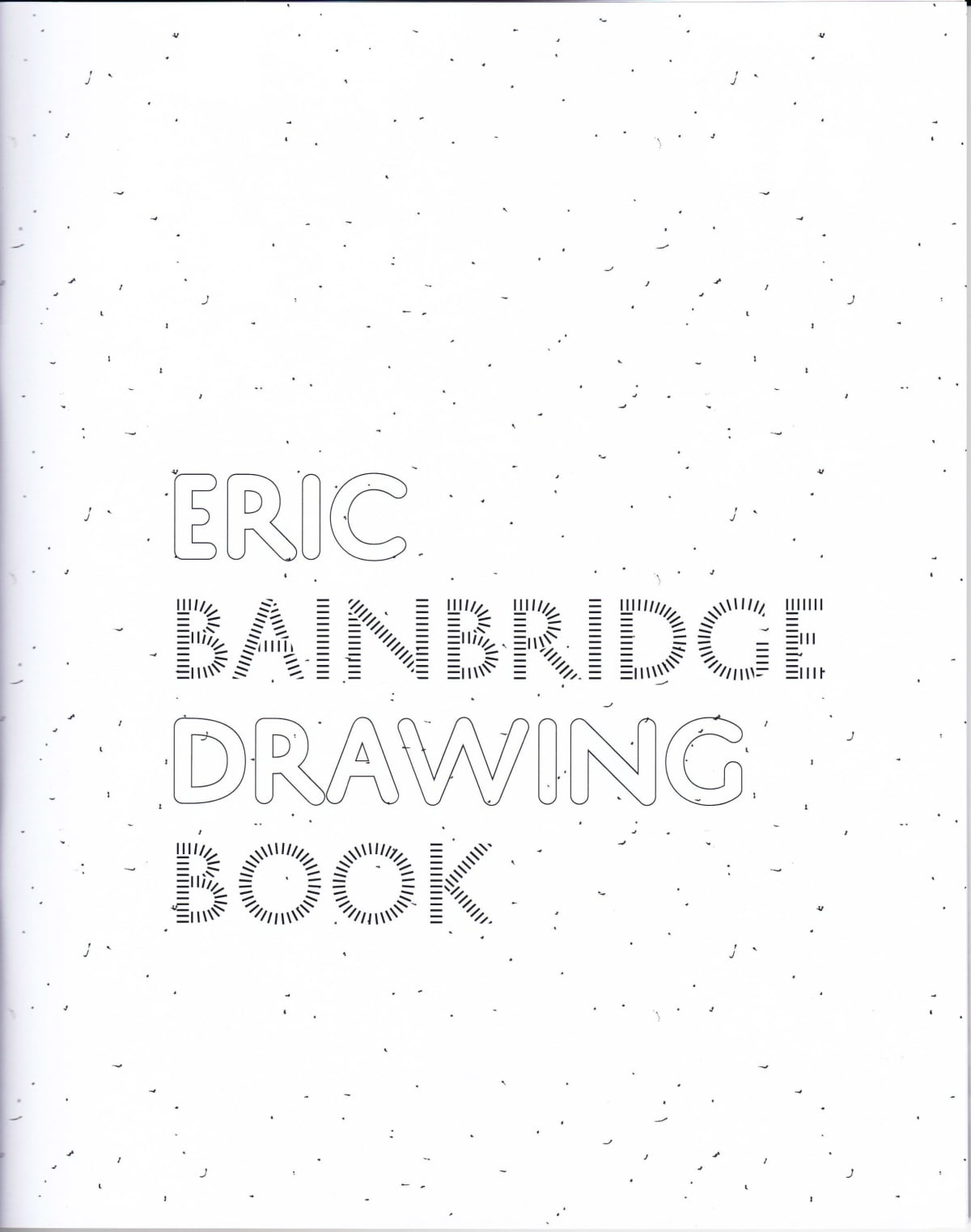 Eric Bainbridge Drawing Book