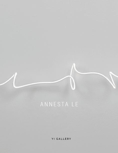 Annesta Le Exhibition Catalog 2020 Yi Gallery New York Neon Drawings David Ebony Essay