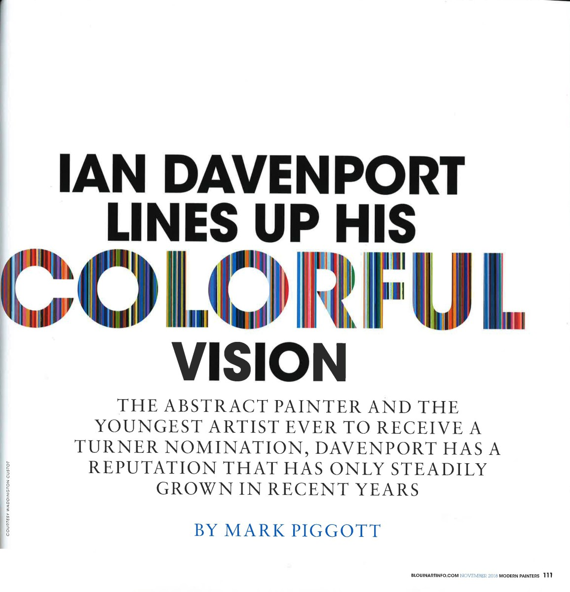 Ian Davenport Lines Up his Colourful Vision Part 1