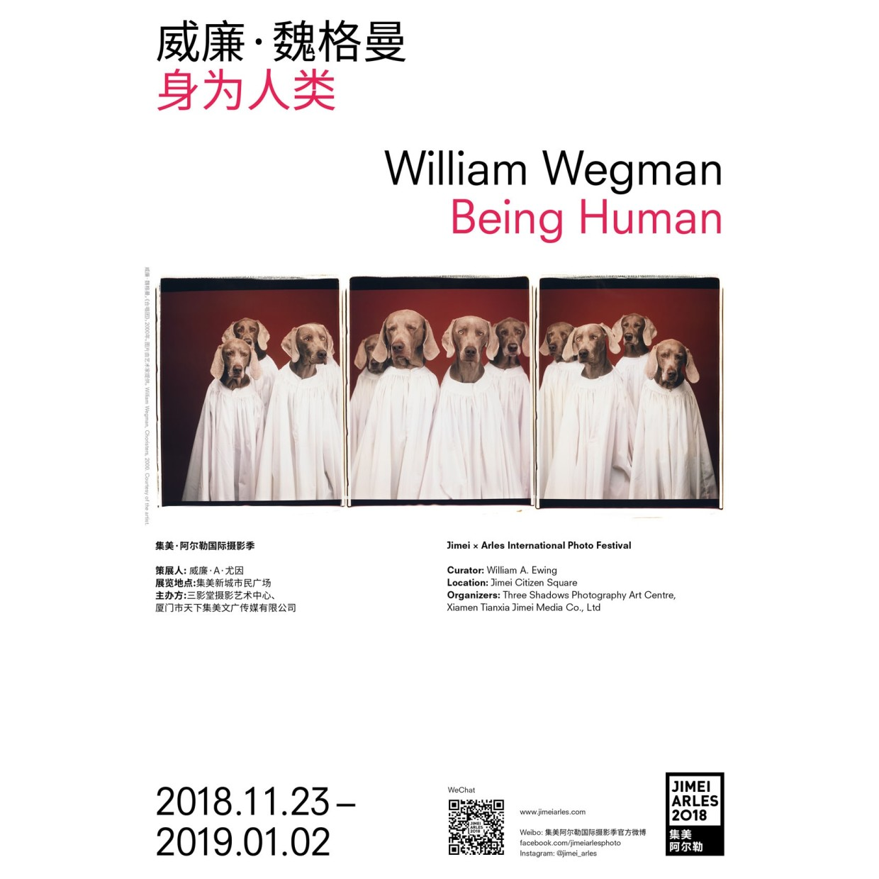 WILLIAM WEGMAN BEING HUMAN CURATED BY WILLIAM A. EWING William Wegman is a renowned, versatile American artist who resists an...