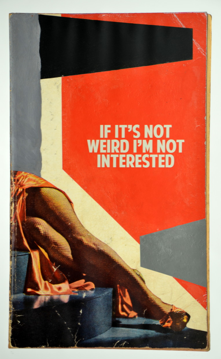 If It`s not weird I`m not interested