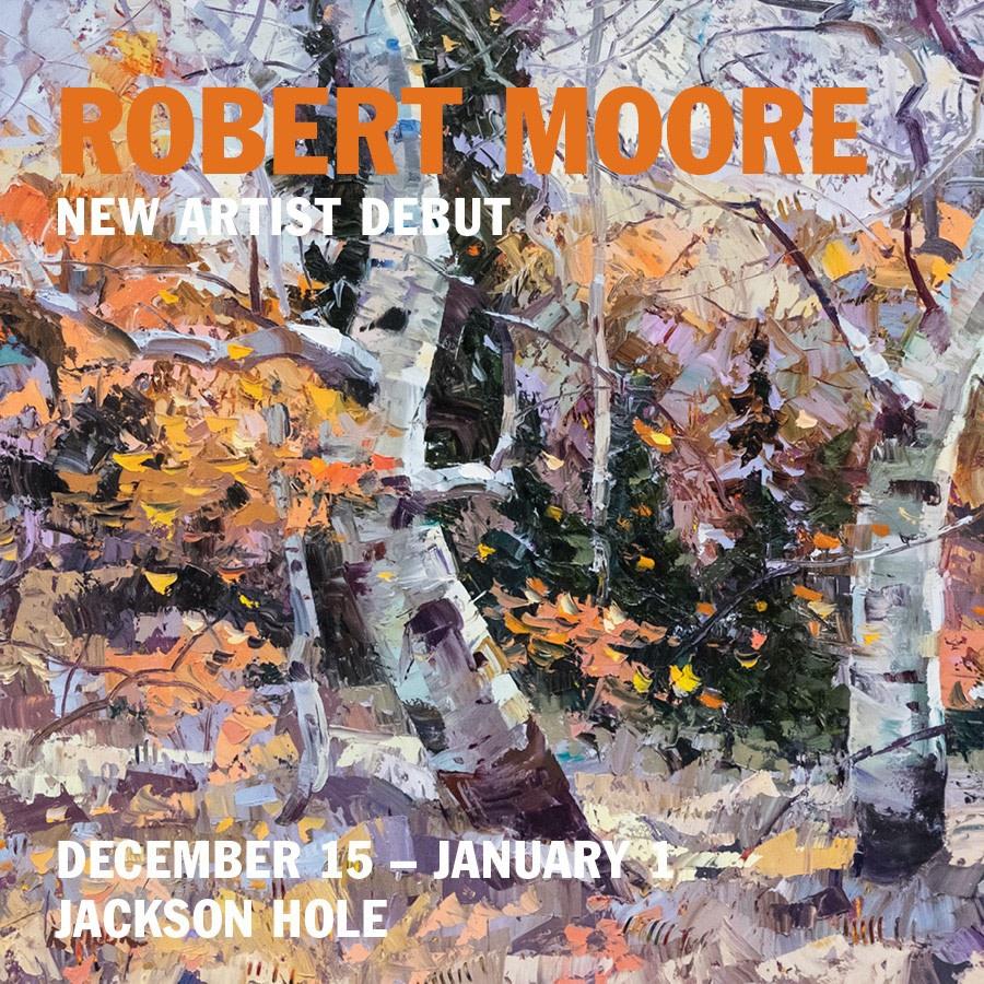 Robert Moore   New Artist Debut