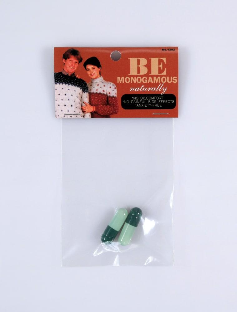Be monogamous