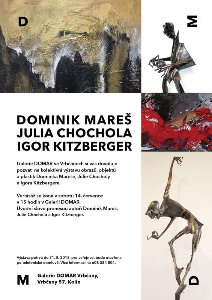 Mareš, Chochola, Kitzberger - DOMAR gallery Vrbčany 2018