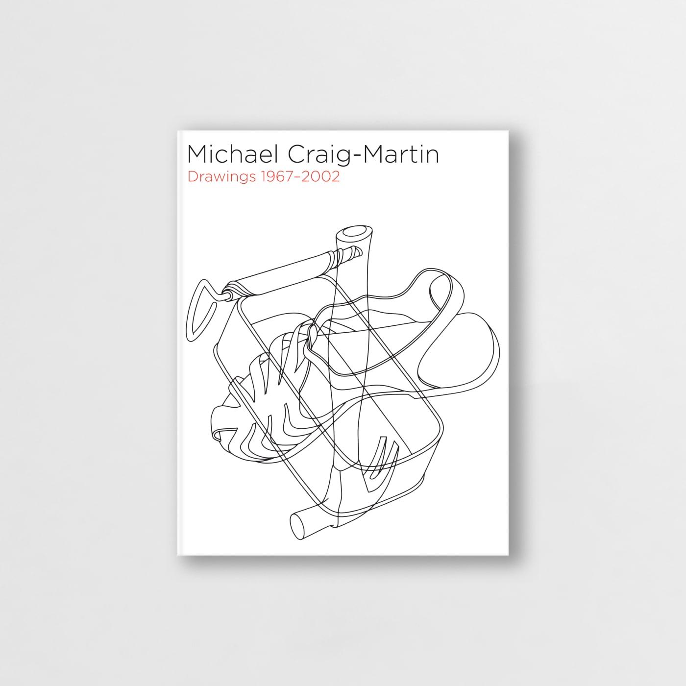 Michael Craig-Martin. Drawings 1967-2002