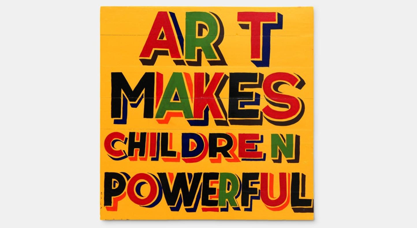 Bob and Roberta Smith, Art makes children powerful, 2012
