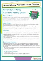 School Library Pack 2014-15, reading group guide, Runners