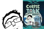 Adam Murphy on Corpse Talk: Season 1 and being nominated for a Blue Peter Book Award